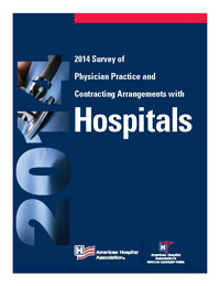 2014 Survey of Physician Practice and Contracting Arrangements with Hospitals